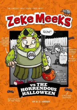 Zeke Meeks Vs. the Horrendous Halloween (Hardcover)