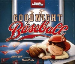 Goodnight Baseball (Hardcover)