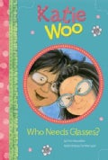 Who Needs Glasses? (Paperback)