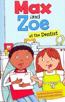 Max and Zoe at the Dentist (Paperback)