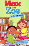 Max and Zoe at the Library (Paperback)