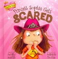 Princess Sophia Gets Scared (Hardcover)