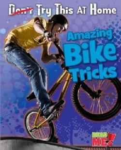 Amazing Bike Tricks (Paperback)