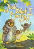 Look What I Can Do! (Hardcover)