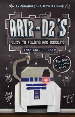 Art2-D2's Guide to Folding and Doodling (Hardcover)