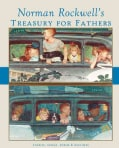Norman Rockwell's Treasury for Fathers (Hardcover)