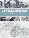 Star Wars Storyboards: The Prequel Trilogy (Hardcover)