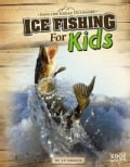 Ice Fishing for Kids (Hardcover)