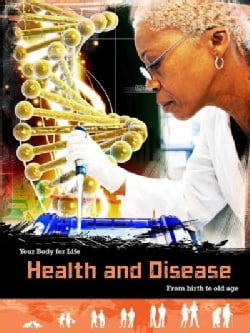 Health and Disease: From Birth to Old Age (Paperback)