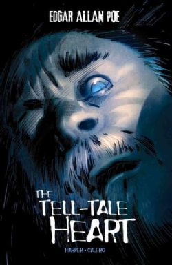 The Tell-Tale Heart (Hardcover)