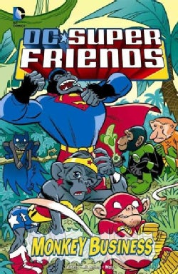 DC Super Friends: Monkey Business (Hardcover)
