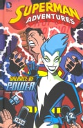 Superman Adventures: Balance of Power (Hardcover)