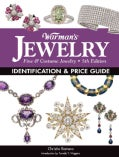 Warman's Jewelry: Fine & Costume Jewelry: Identification & Price Guide (Paperback)