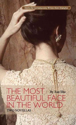 The Most Beautiful Face in the World: Two Novellas (Paperback)