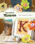 Marvelous Memories: Paper Keepsake Creations (Hardcover)