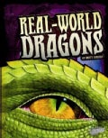 Real-World Dragons (Hardcover)