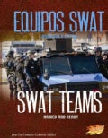 Equipos SWAT / SWAT Teams: Armados y listos / Armed and Ready (Hardcover)