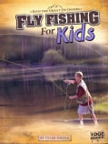 Fly Fishing for Kids (Paperback)