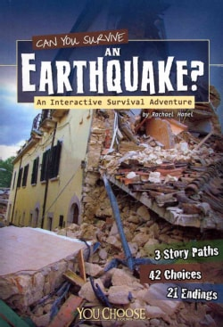 Can You Survive an Earthquake?: An Interactive Survival Adventure (Paperback)