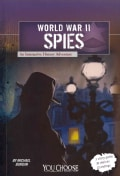World War II Spies: An Interactive History Adventure (Paperback)