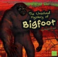 The Unsolved Mystery of Bigfoot (Paperback)