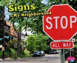 Signs in My Neighborhood (Paperback)