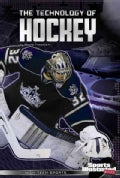 The Technology of Hockey (Paperback)