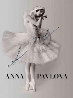 Anna Pavlova: Twentieth Century Ballerina (Hardcover)