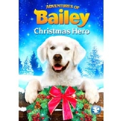 Adventures of Bailey: Christmas Hero (DVD)