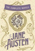 The Complete Novels of Jane Austen: Sense and Sensibility / Pride and Prejudice / Mansfield Park / Emma / Northan... (Hardcover)