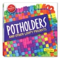 Potholders: And Other Loopy Projects (Paperback)