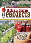 Urban Farm's Projects for the Urban Dweller (Paperback)