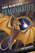 Dragonwriter: A Tribute to Anne McCaffrey and Pern (Paperback)