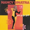 Nancy Sinatra - You Go-Go Girl