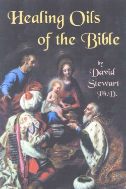 Healing Oils of the Bible (Paperback)
