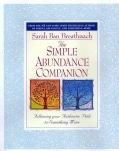 The Simple Abundance Companion: Following Your Authentic Path to Somthing More (Paperback)