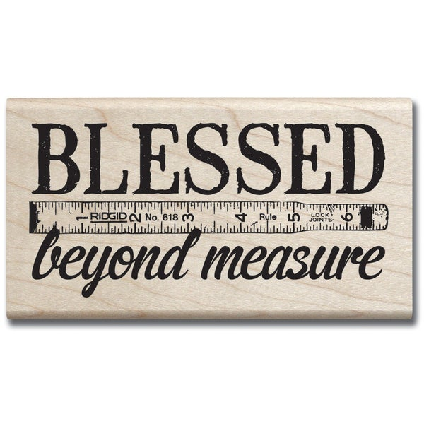 "Mounted Rubber Stamp 2""X3.5""-Blessed Beyond Measure"