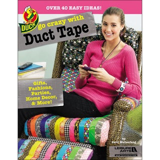 Leisure Arts-Go Crazy With Duct Tape
