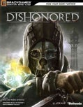 Dishonored: Signature Series Guide (Paperback)