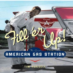 Fill'er Up!: The Great American Gas Station (Hardcover)
