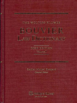 The Wolters Kluwer Bouvier Law Dictionary (Hardcover)
