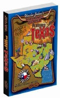 Uncle John's Bathroom Reader Plunges into Texas: Bigger & Better (Paperback)