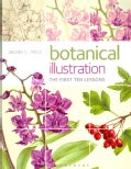 Botanical Illustration: The First Ten Lessons (Paperback)