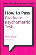 How to Pass Graduate Psychometric Tests: Essential preparation for numerical and verbal ability tests plus person... (Paperback)