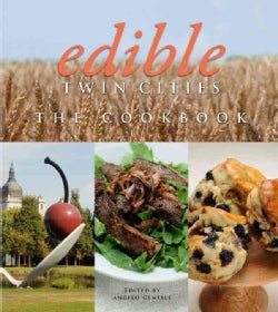 Edible Twin Cities: The Cookbook (Hardcover)