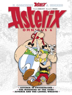 Asterix Omnibus 6: Asterix in Switzerland, The Mansion of the Gods, Asterix and the Laurel Wreath (Paperback)