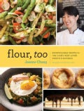 Flour, Too: Indispensable Recipes for the Cafe's Most Loved Sweets & Savories (Hardcover)