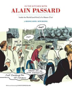 In the Kitchen with Alain Passard: Inside the World (and Mind) of a Master Chef (Hardcover)