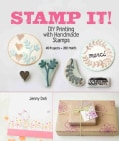 Stamp It!: DIY Printing with Handmade Stamps (Paperback)