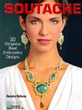 Soutache: 30 Gorgeous Bead Embroidery Designs (Paperback)